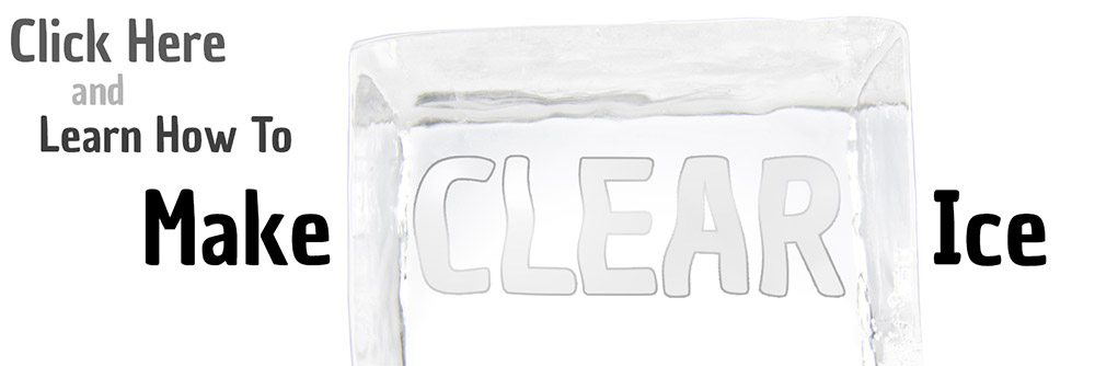 How To Make Clear Ice!